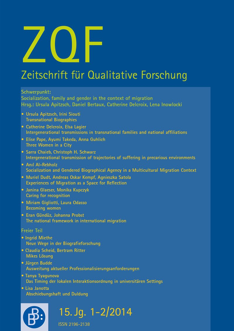 ZQF – Zeitschrift für Qualitative Forschung 1+2-2014: Socialization, family, and gender in the context of migration
