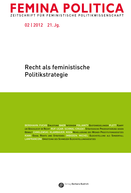 Femina Politica – Zeitschrift für feministische Politikwissenschaft 2-2012: Recht als feministische Politikstrategie