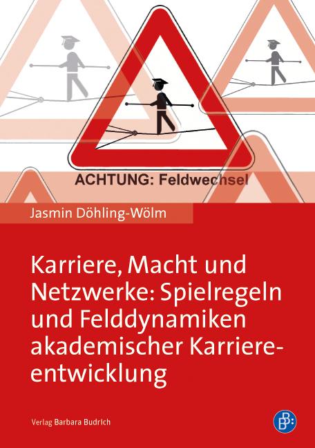 Jasmin Döhling-Wölm: Karriere, Macht und Netzwerke