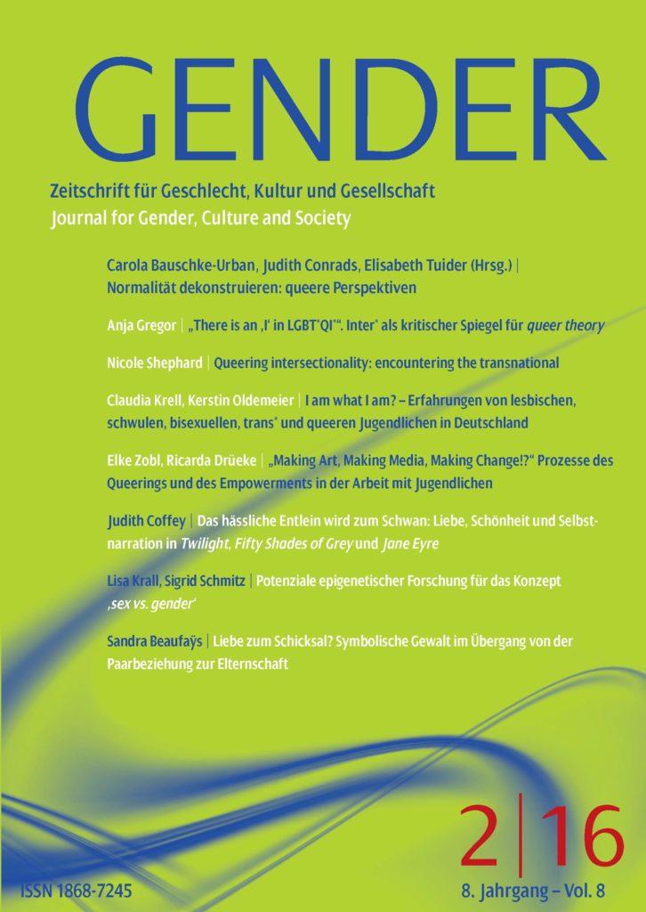 GENDER – Zeitschrift für Geschlecht, Kultur und Gesellschaft 2-2016: Normalität dekonstruieren: queere Perspektiven