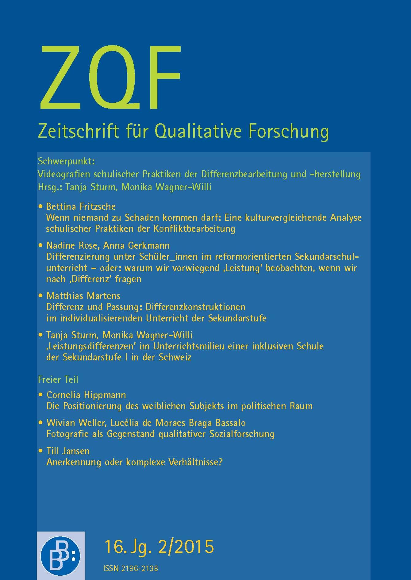 ZQF – Zeitschrift für Qualitative Forschung 2-2015: Videografien schulischer Praktiken der Differenzbearbeitung und -herstellung