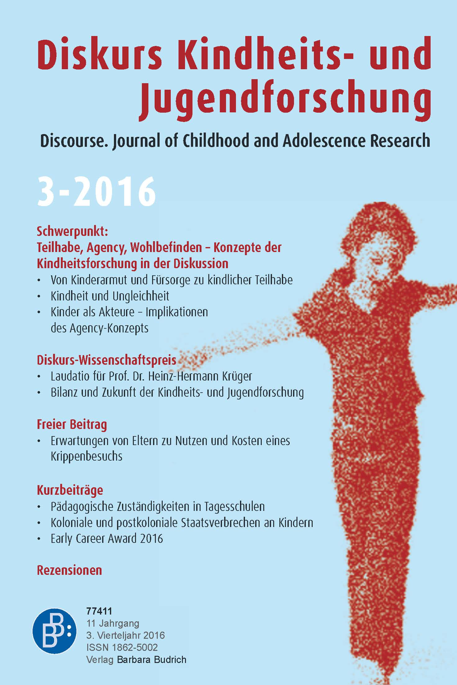 Diskurs Kindheits- und Jugendforschung / Discourse. Journal of Childhood and Adolescence Research 3-2016: Teilhabe, Agency, Wohlbefinden – Konzepte der Kindheitsforschung in der Diskussion