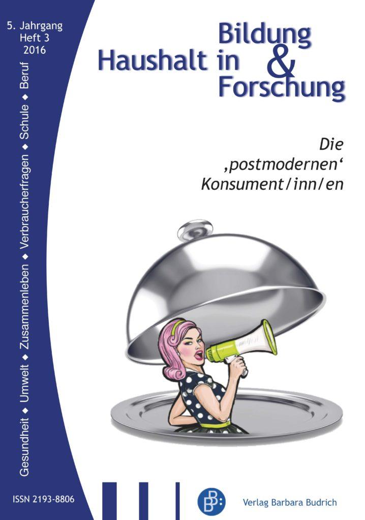 HiBiFo – Haushalt in Bildung & Forschung 3-2016: Die 'postmodernen' Konsument/inn/en