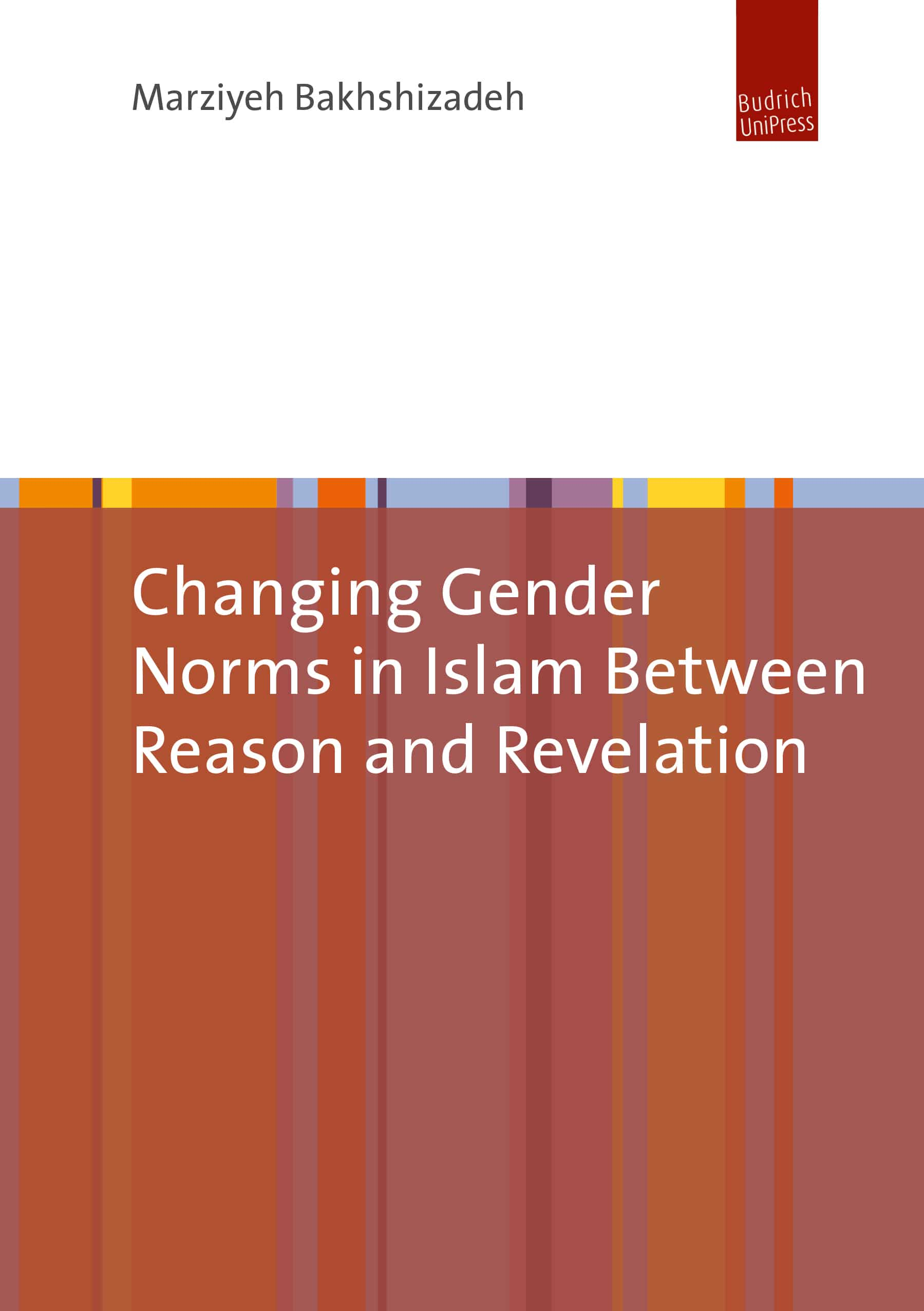 Marziyeh Bakhshizadeh: Changing Gender Norms in Islam Between Reason and Revelation