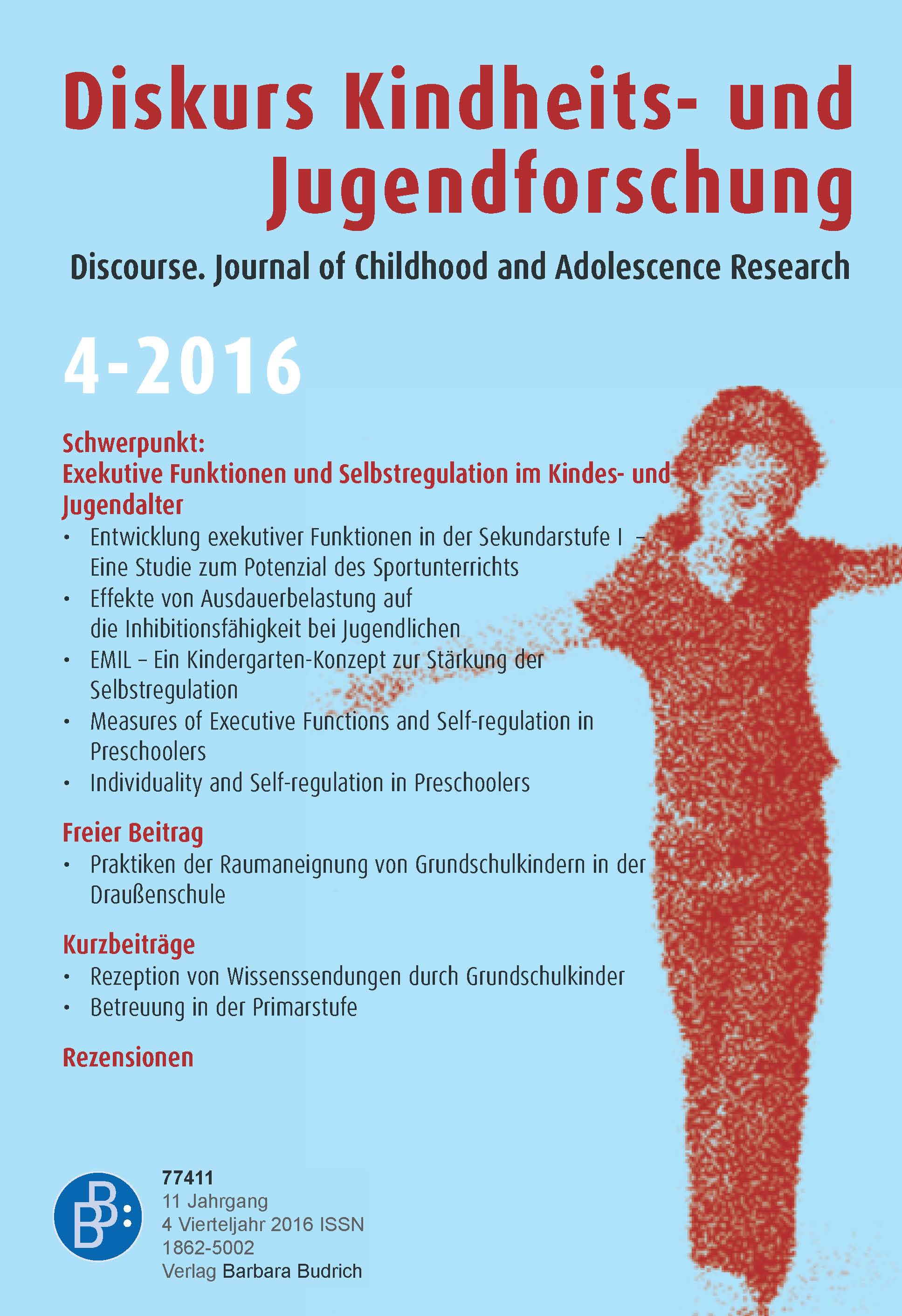 Diskurs Kindheits- und Jugendforschung / Discourse. Journal of Childhood and Adolescence Research 4-2016: Exekutive Funktionen und Selbstregulation im Kindes- und Jugendalter