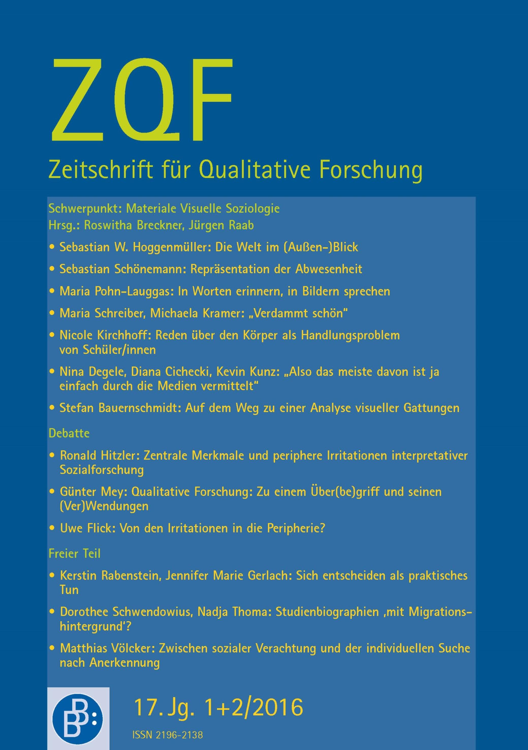 ZQF – Zeitschrift für Qualitative Forschung 1+2-2016: Materiale Visuelle Soziologie