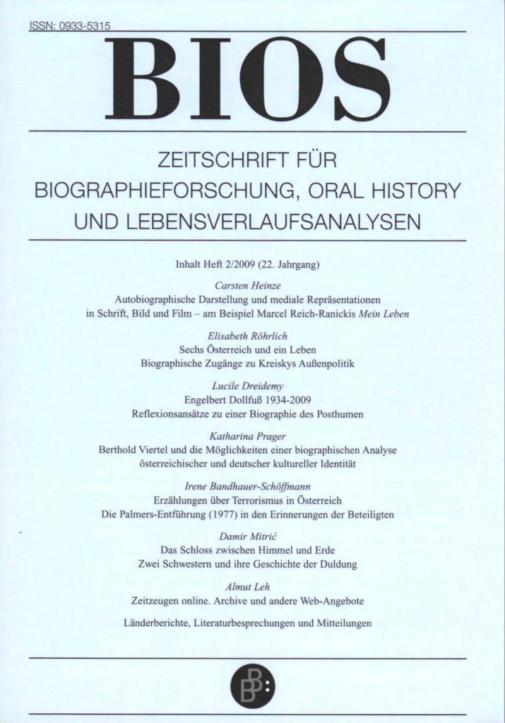 BIOS – Zeitschrift für Biographieforschung, Oral History und Lebensverlaufsanalysen 2-2009: Freie Beiträge