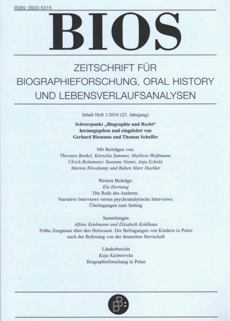BIOS – Zeitschrift für Biographieforschung, Oral History und Lebensverlaufsanalysen 1-2010: Biographie und Recht