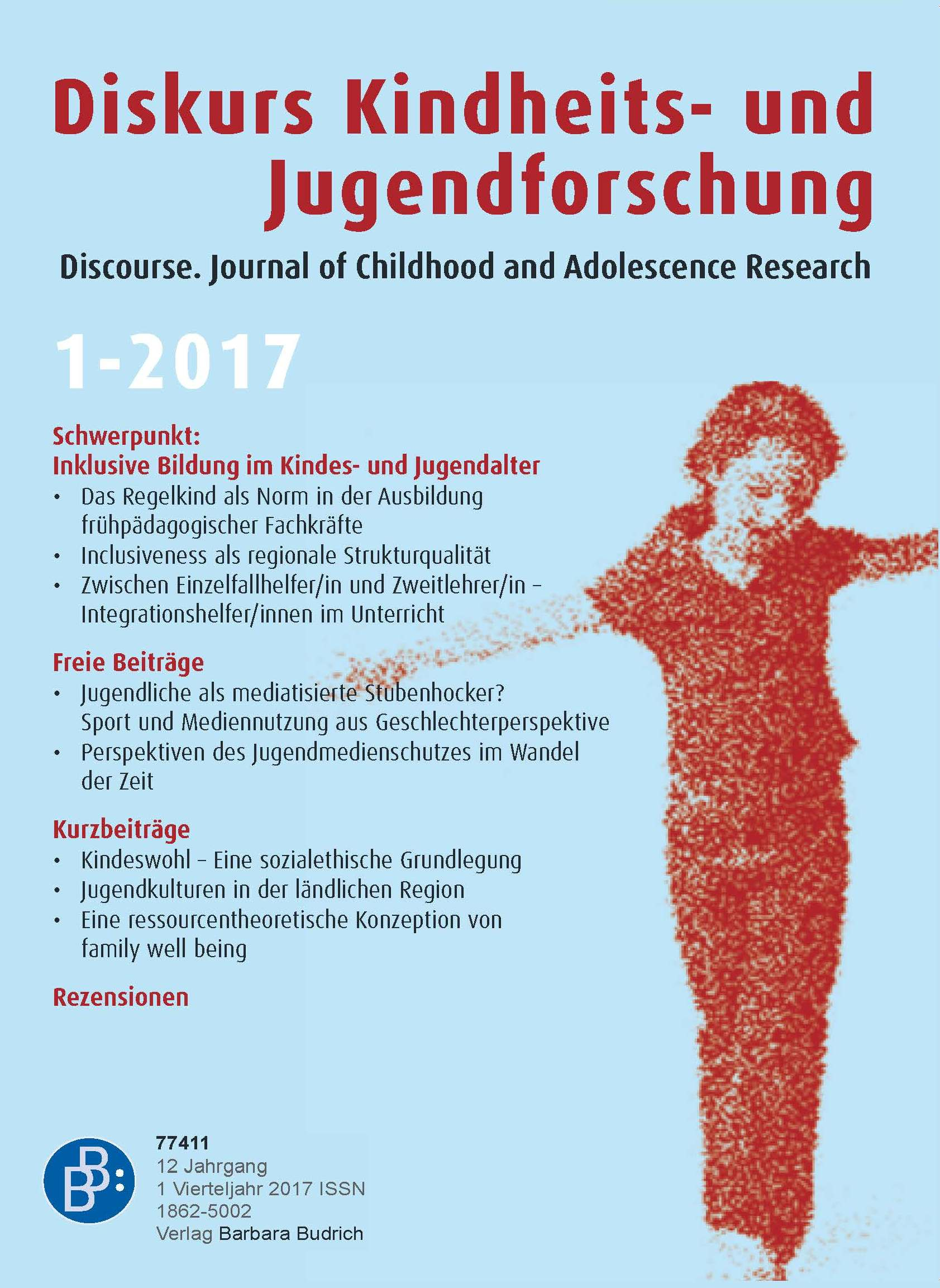 Diskurs Kindheits- und Jugendforschung / Discourse. Journal of Childhood and Adolescence Research 1-2017: Inklusive Bildung im Kindes- und Jugendalter