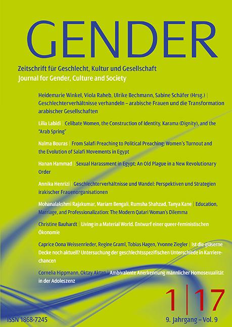 GENDER – Zeitschrift für Geschlecht, Kultur und Gesellschaft 1-2017: Geschlechterverhältnisse verhandeln – arabische Frauen und die Transformation arabischer Gesellschaften