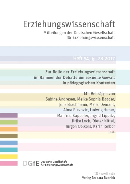 Erziehungswissenschaft 1-2017: Zur Rolle der Erziehungswissenschaft im Rahmen der Debatte um sexuelle Gewalt in pädagogischen Kontexten Erziehungswissenschaft