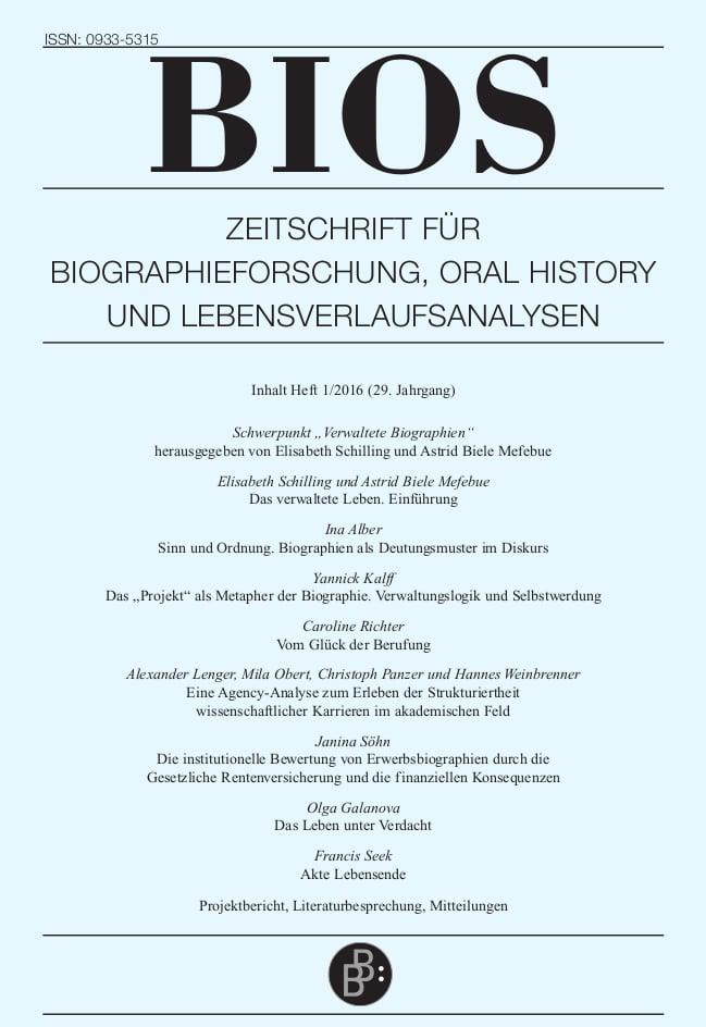 BIOS – Zeitschrift für Biographieforschung, Oral History und Lebensverlaufsanalysen 1-2016: Verwaltete Biographien
