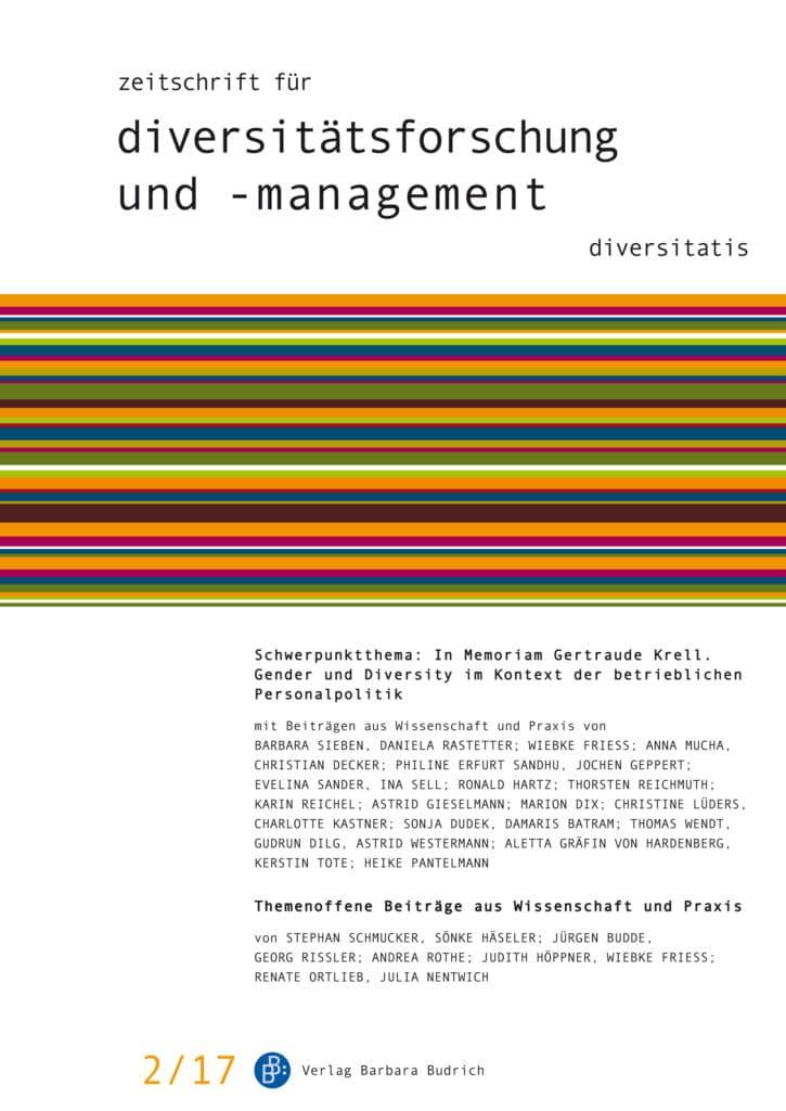 ZDfm – Zeitschrift für Diversitätsforschung und -management 2-2017: In Memoriam Gertraude Krell. Gender und Diversity im Kontext der betrieblichen Personalpolitik