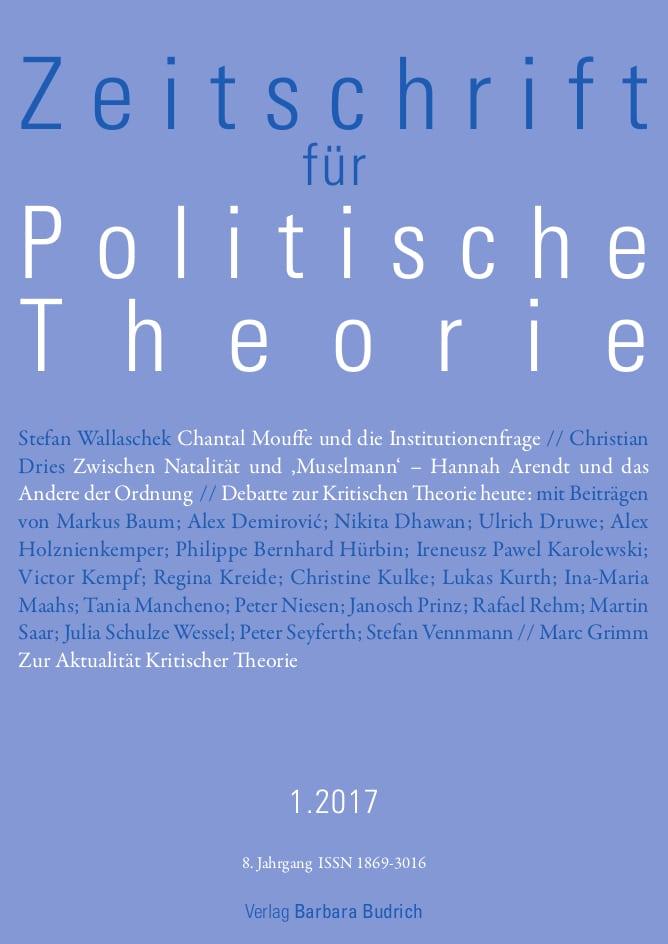 ZPTh – Zeitschrift für Politische Theorie 1-2017: Freie Beiträge
