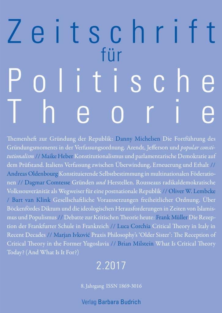 ZPTh – Zeitschrift für Politische Theorie 2-2017: Themenheft zur Gründung der Republik