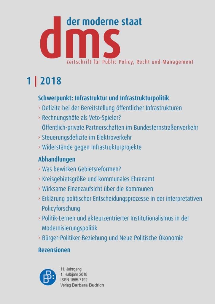 dms – der moderne staat – Zeitschrift für Public Policy, Recht und Management 1-2018: Infrastruktur und Infrastrukturpolitik