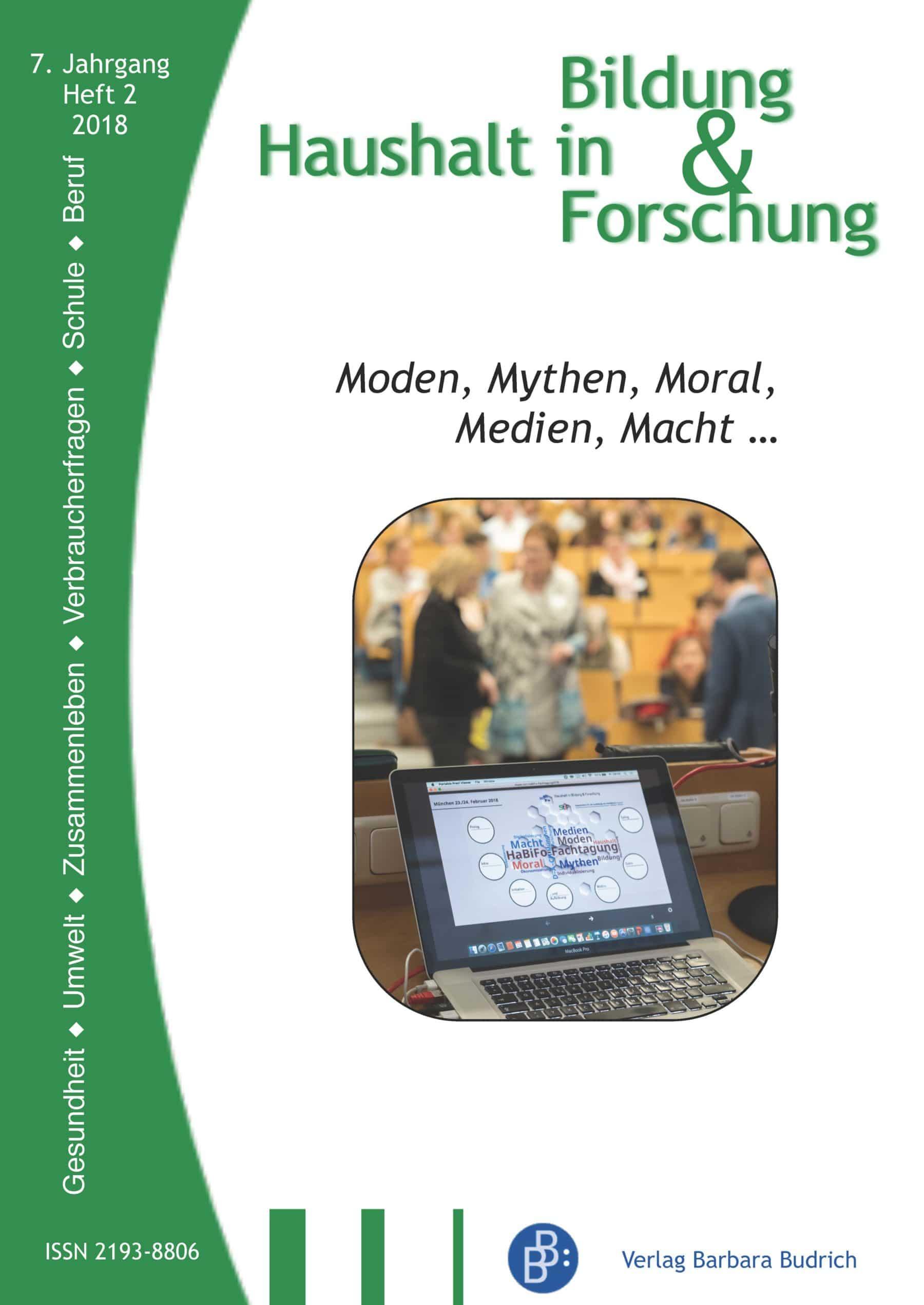 HiBiFo – Haushalt in Bildung & Forschung 2-2018: Moden, Mythen, Moral, Medien, Macht...