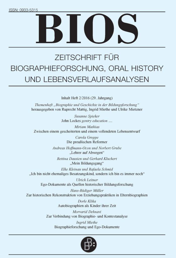 BIOS – Zeitschrift für Biographieforschung, Oral History und Lebensverlaufsanalysen 2-2016: Biographie und Geschichte in der Bildungsforschung