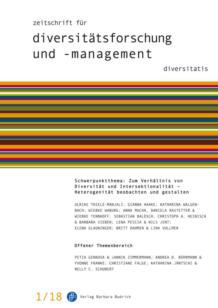 ZDfm – Zeitschrift für Diversitätsforschung und -management 1-2018: Zum Verhältnis von Diversität und Intersektionalität – Heterogenität beobachten und gestalten
