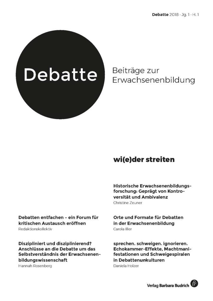 Debatte. Beiträge zur Erwachsenenbildung: wi(e)der streiten