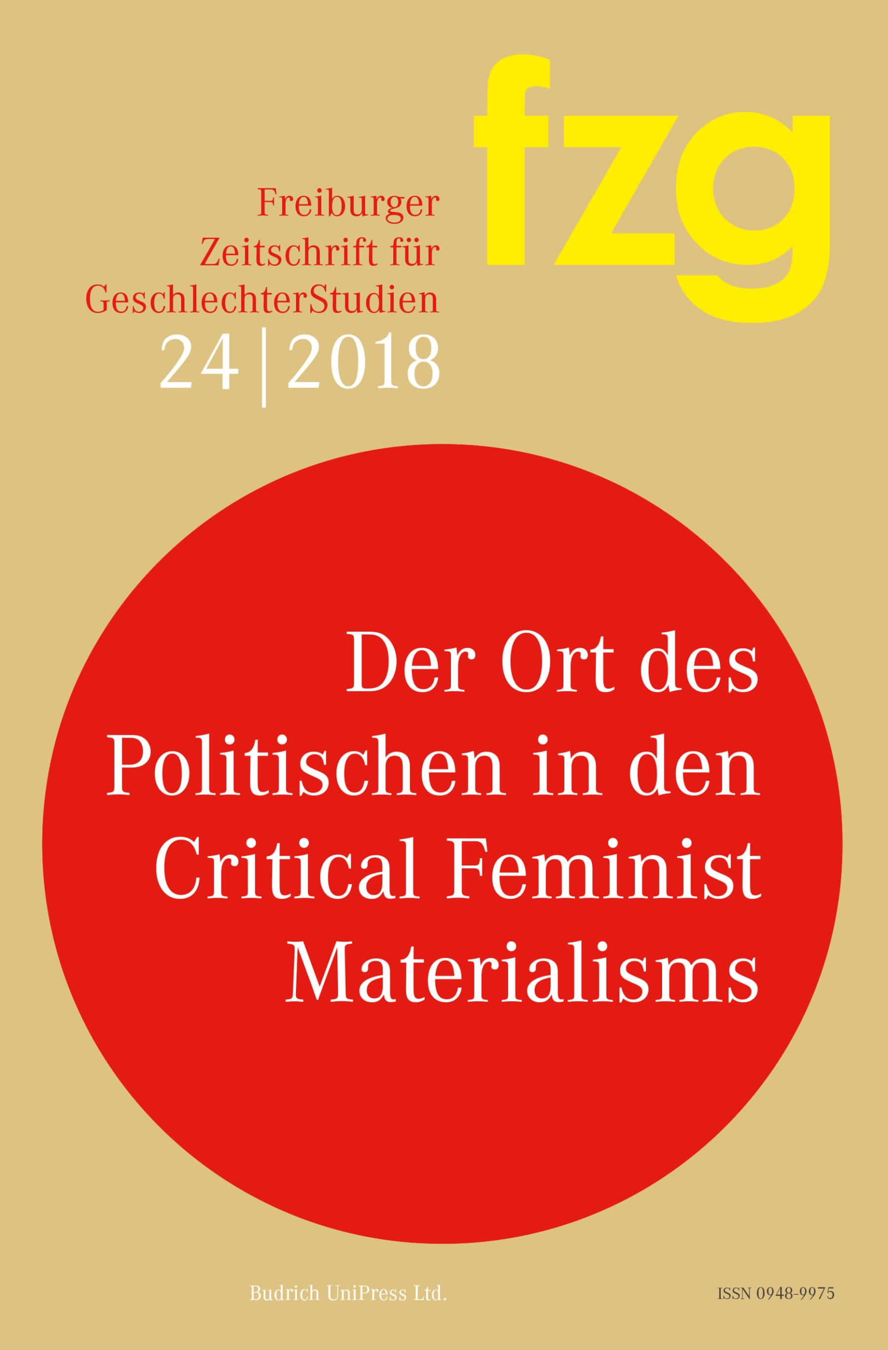 FZG – Freiburger Zeitschrift für GeschlechterStudien 2018: Der Ort des Politischen in den Critical Feminist Materialisms
