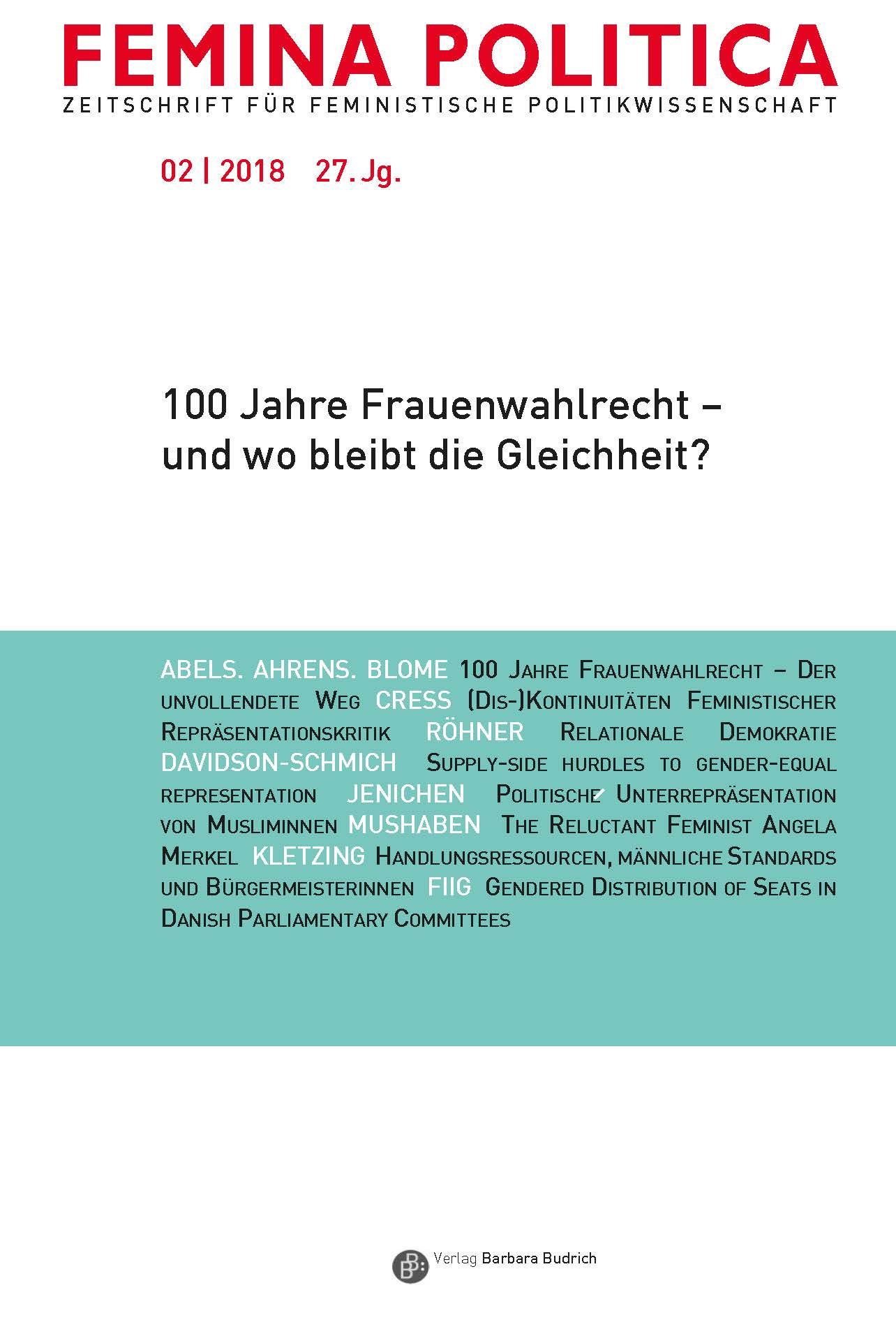 Femina Politica – Zeitschrift für feministische Politikwissenschaft 2-2018: 100 Jahre Frauenwahlrecht – und wo bleibt die Gleichheit?