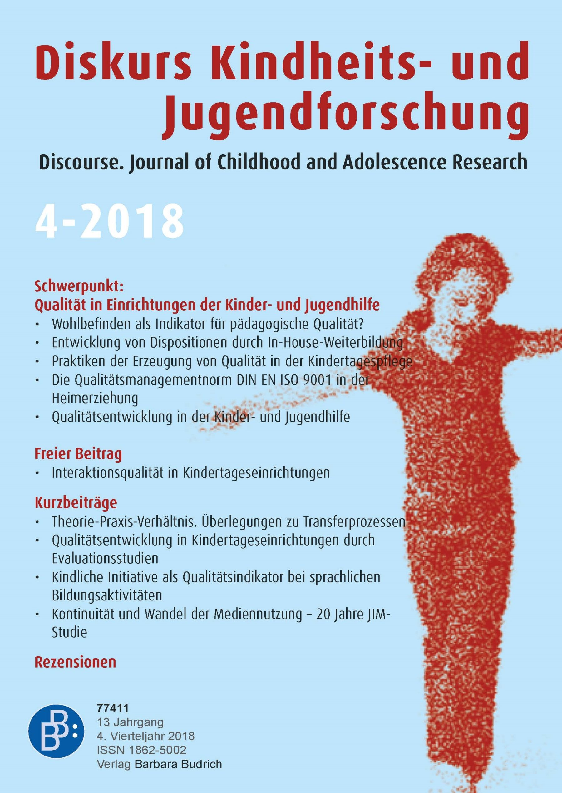 Diskurs Kindheits- und Jugendforschung / Discourse. Journal of Childhood and Adolescence Research 4-2018: Qualität in Einrichtungen der Kinder- und Jugendhilfe