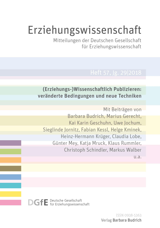 Erziehungswissenschaft 2-2018: (Erziehungs-)Wissenschaftlich Publizieren: veränderte Bedingungen und neue Techniken