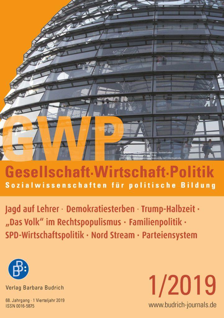 GWP – Gesellschaft. Wirtschaft. Politik 1-2019