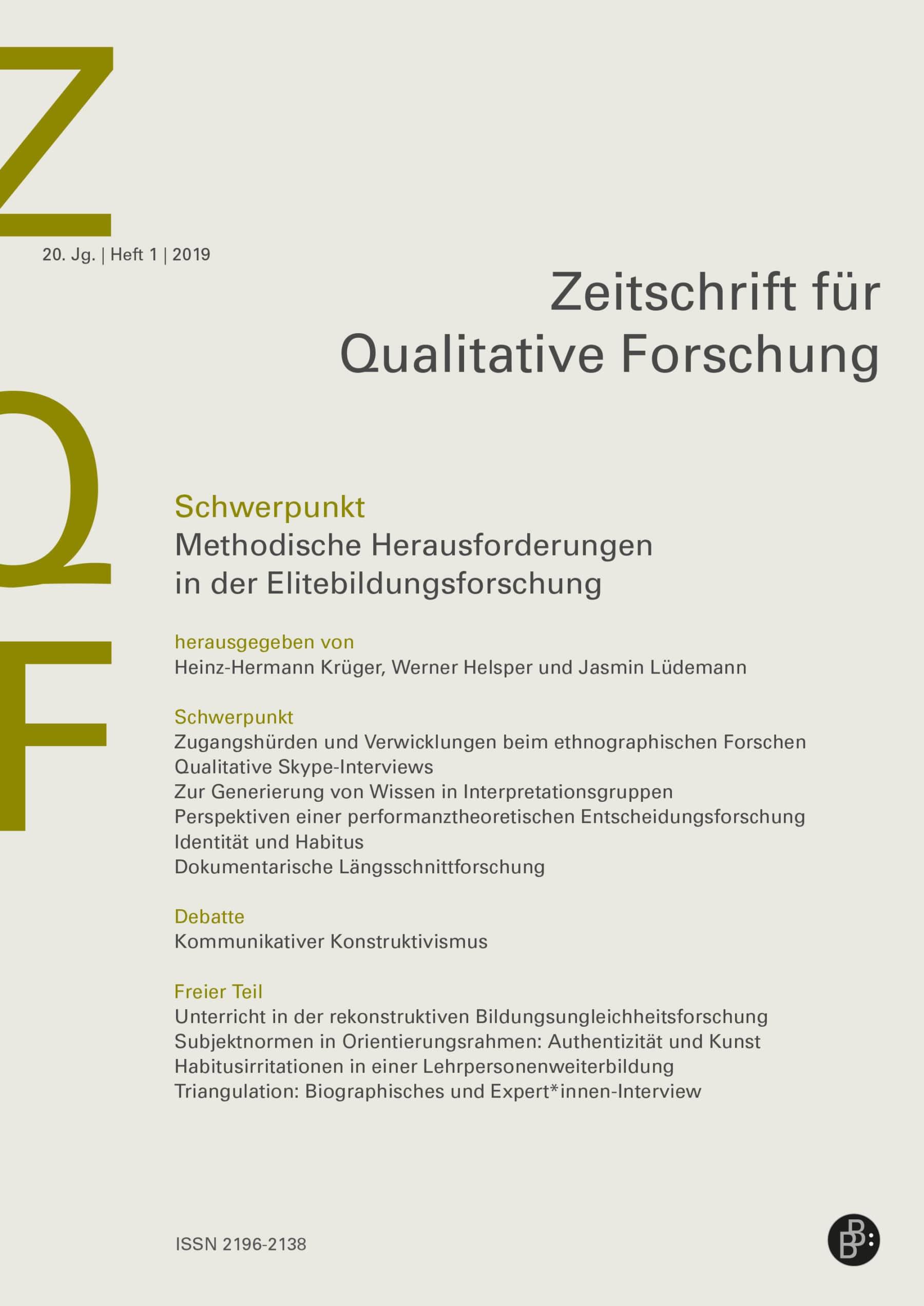 ZQF – Zeitschrift für Qualitative Forschung 1-2019: Methodische Herausforderungen in der Elitebildungsforschung