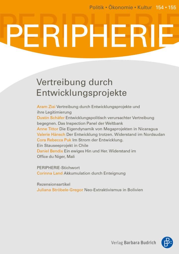 PERIPHERIE – Politik • Ökonomie • Kultur 2-2019: Vertreibung durch Entwicklungsprojekte