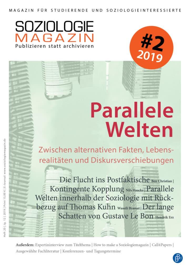 Soziologiemagazin 2-2019: Parallele Welten. Zwischen alternativen Fakten, Lebensrealitäten und Diskursverschiebungen