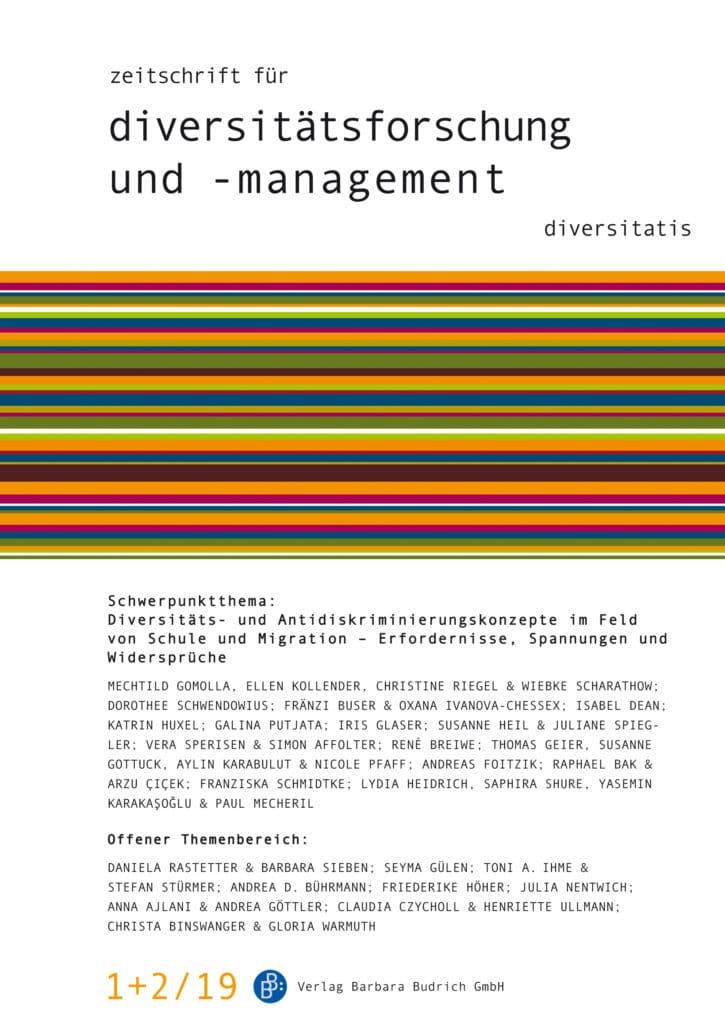ZDfm – Zeitschrift für Diversitätsforschung und -management 1+2-2019: Diversitäts- und Antidiskriminierungskonzepte im Feld von Schule und Migration – Erfordernisse, Spannungen und Widersprüche