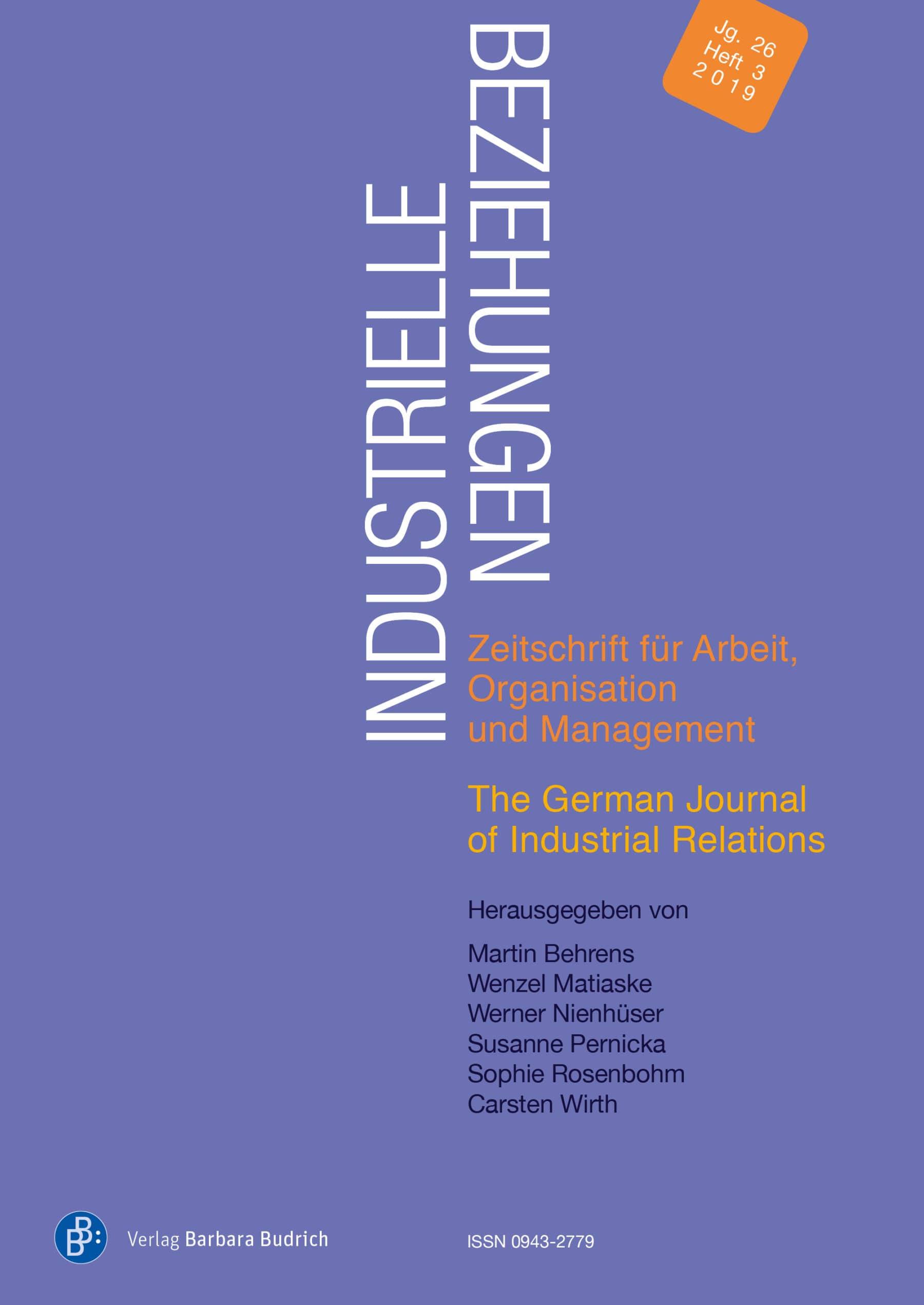 Industrielle Beziehungen. Zeitschrift für Arbeit, Organisation und Management 3-2019: Freie Beiträge