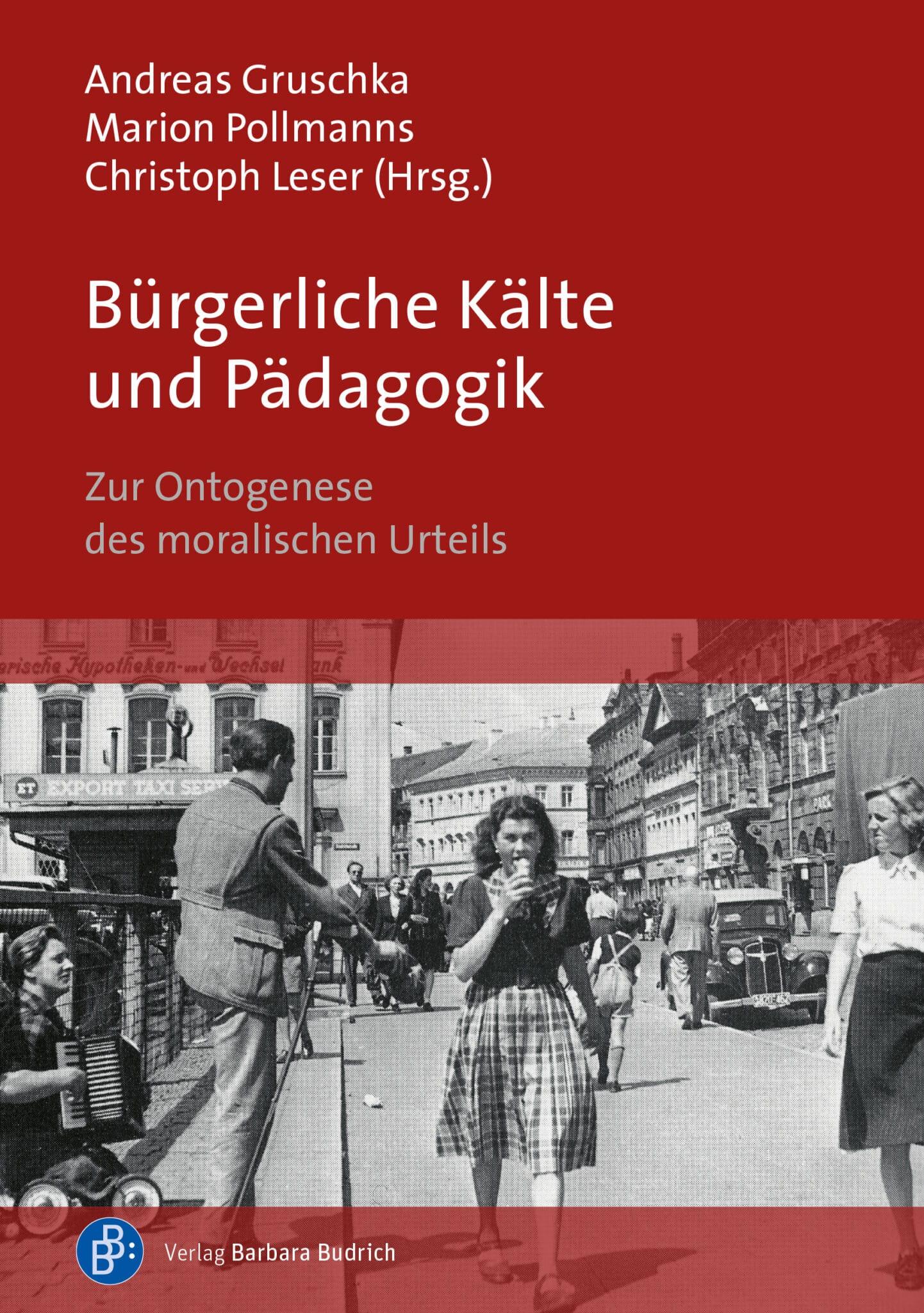 Gruschka/Pollmanns/Leser(Hrsg): Bürgerliche Kälte und Pädagogik. Zur Ontogenese des moralischen Urteils. ISBN: 978-3-8474-2398-0. Verlag Barbara Budrich.