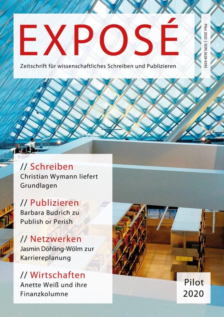 Exposé – Zeitschrift für wissenschaftliches Schreiben und Publizieren: Pilot 2020