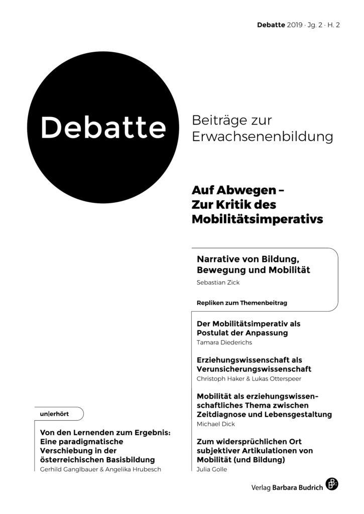 Debatte. Beiträge zur Erwachsenenbildung 2-2019: Auf Abwegen – Zur Kritik des Mobilitätsimperativs