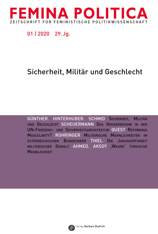 Femina Politica – Zeitschrift für feministische Politikwissenschaft 1-2020: Sicherheit, Militär und Geschlecht