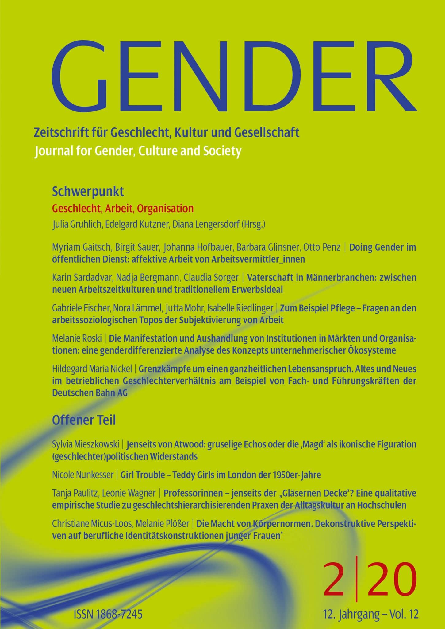 GENDER – Zeitschrift für Geschlecht, Kultur und Gesellschaft 2-2020: Geschlecht, Arbeit, Organisation