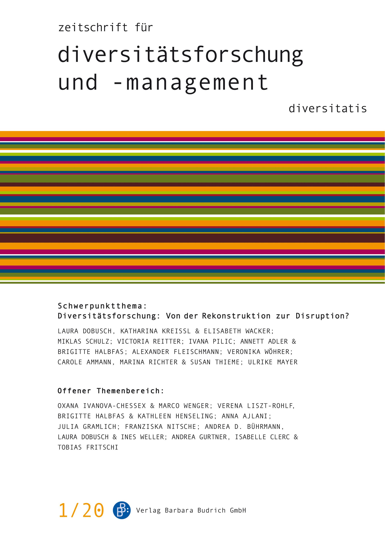 ZDfm – Zeitschrift für Diversitätsforschung und -management 1-2020: Diversitätsforschung: Von der Rekonstruktion zur Disruption?