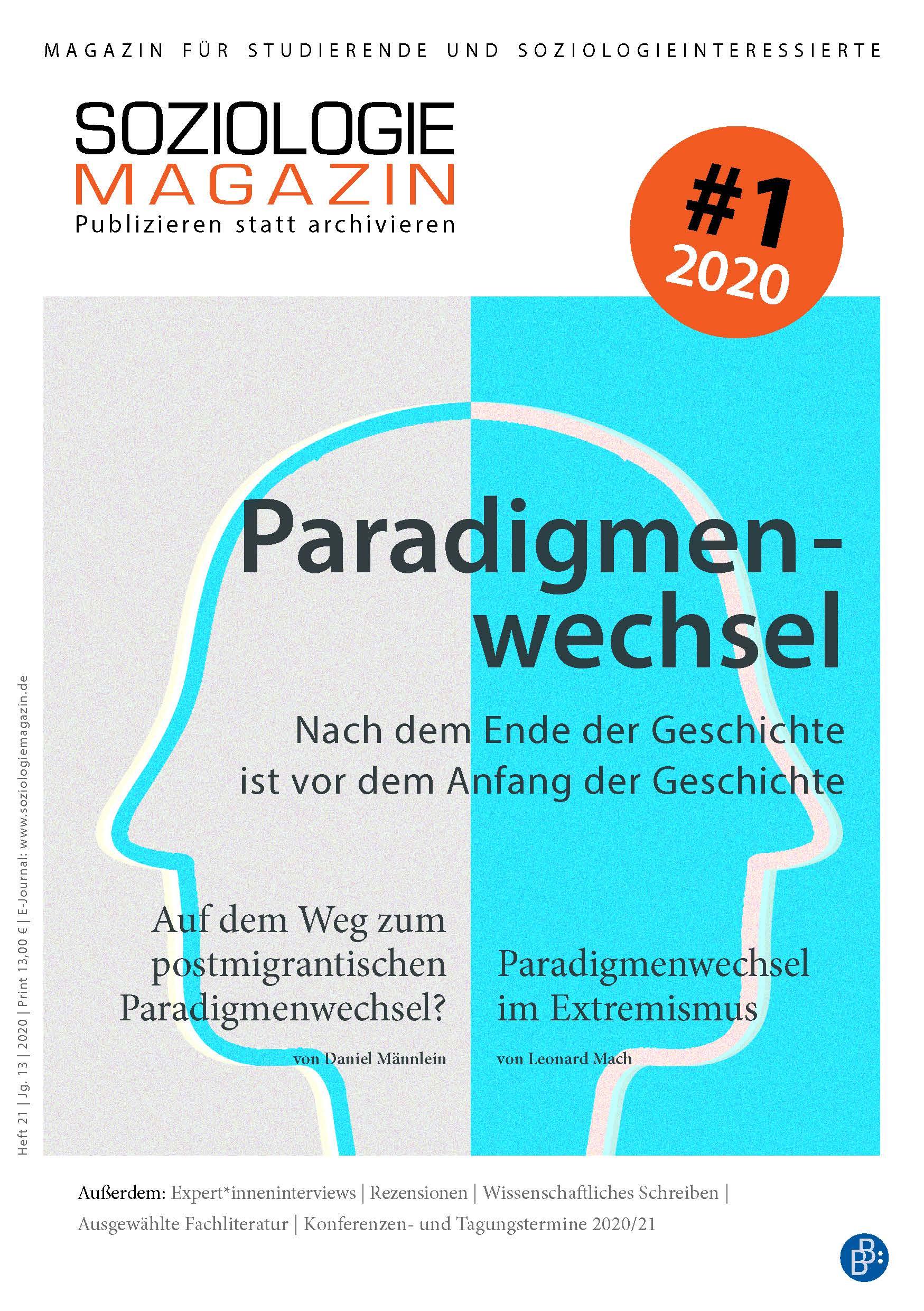 Soziologiemagazin 1-2020: Paradigmenwechsel. Nach dem Ende der Geschichte ist vor dem Anfang der Geschichte