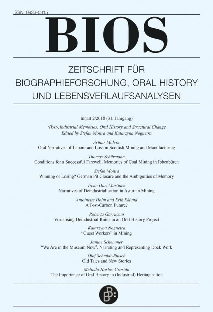 BIOS – Zeitschrift für Biographieforschung, Oral History und Lebensverlaufsanalysen 2-2018: (Post-)Industrial Memories. Oral History and Structural Change