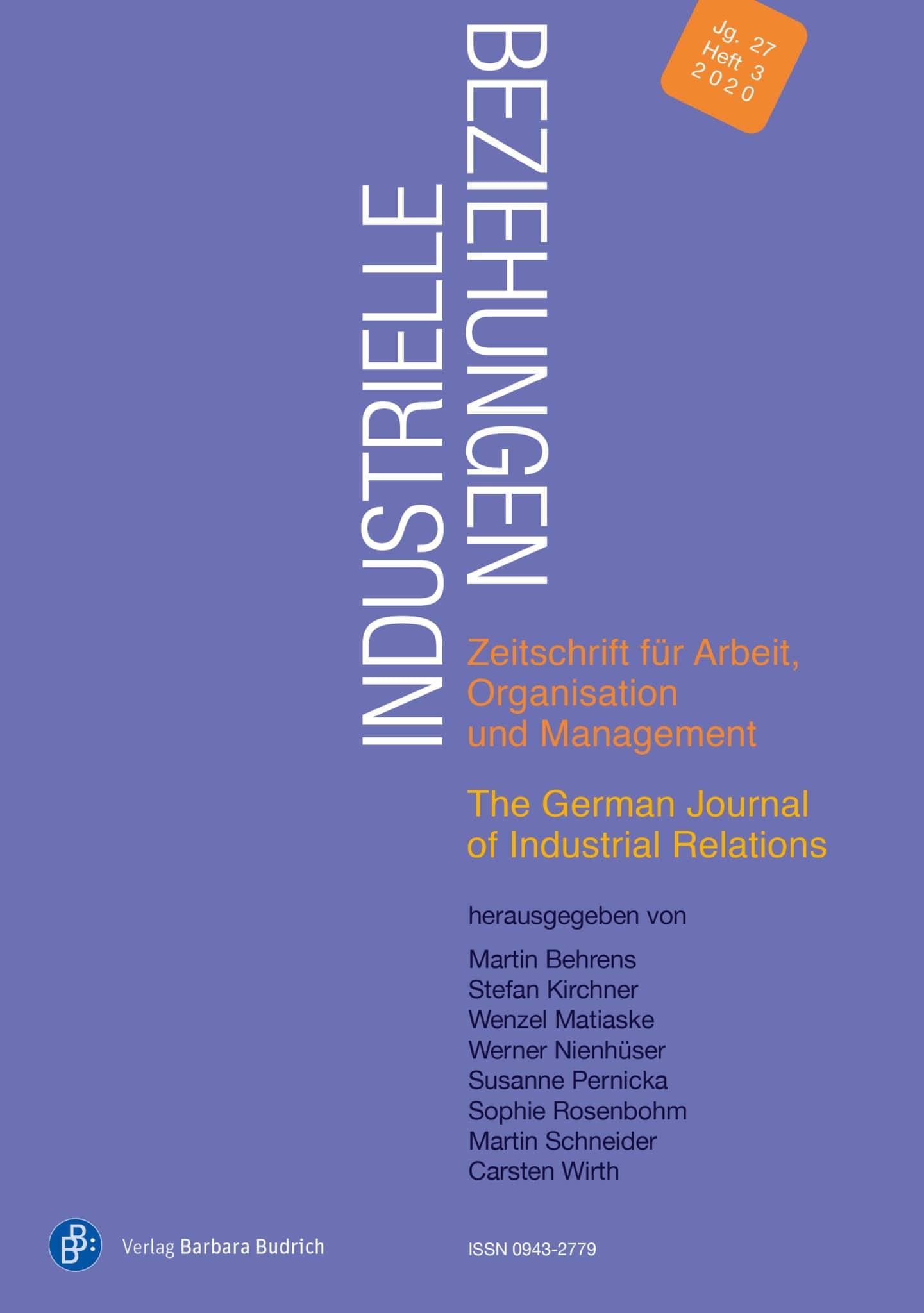Industrielle Beziehungen. Zeitschrift für Arbeit, Organisation und Management 3-2020: Freie Beiträge