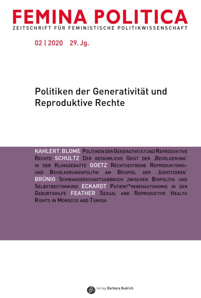 Femina Politica – Zeitschrift für feministische Politikwissenschaft 2-2020: Politiken der Generativität und Reproduktive Rechte