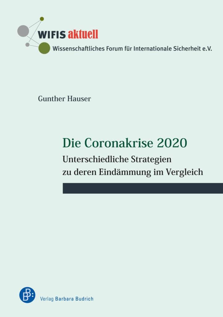Hauser, Gunther: Die Coronakrise 2020. Unterschiedliche Strategien zu deren Eindämmung im Vergleich. Verlag Barbara Budrich