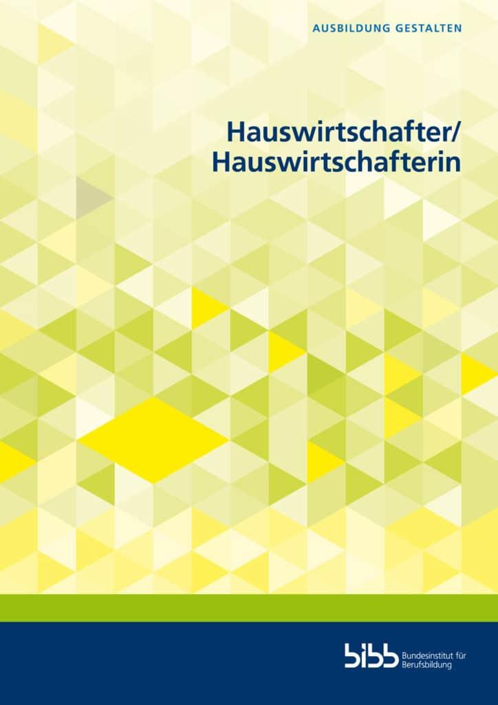 Katz-Raible u.a.:Hauswirtschafter und Hauswirtschafterin. Verlag Barbara Budrich. ED.25.01.2021