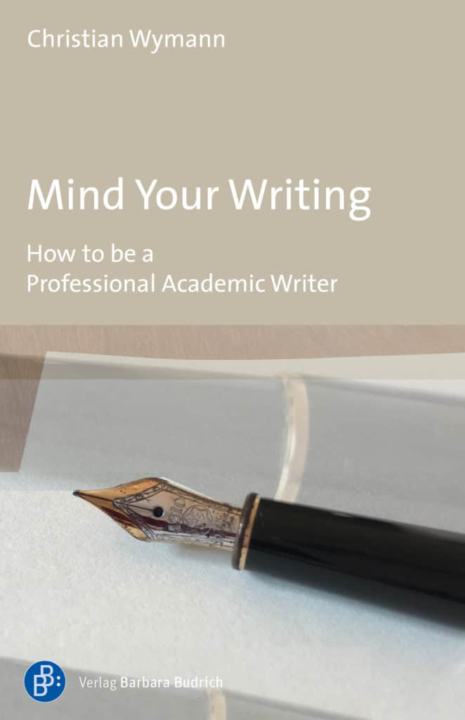 Wymann: Mind Your Writing. How to be a Professional Academic Writer. Verlag Barbara Budrich. ED: 14.12.2020