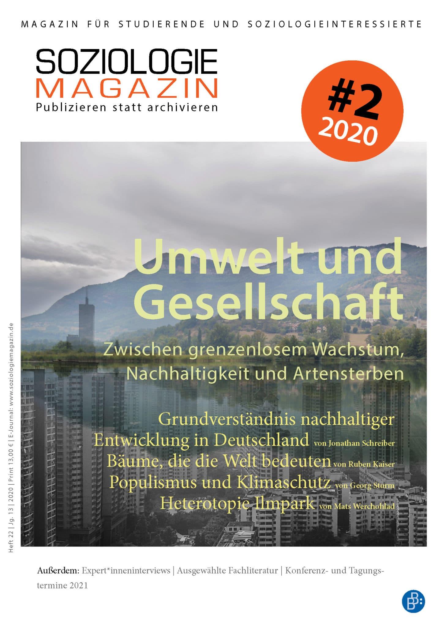 Soziologiemagazin 2-2020: Umwelt und Gesellschaft. Zwischen grenzenlosem Wachstum, Nachhaltigkeit und Artensterben