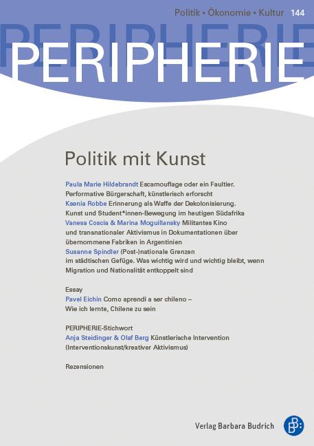 PERIPHERIE 3-2016 (Heft 144) | Politik mit Kunst