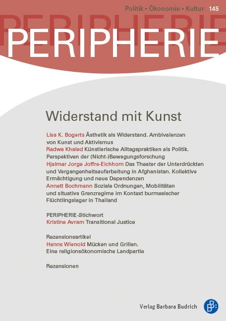 PERIPHERIE 1-2017 (Heft 145) | Widerstand mit Kunst